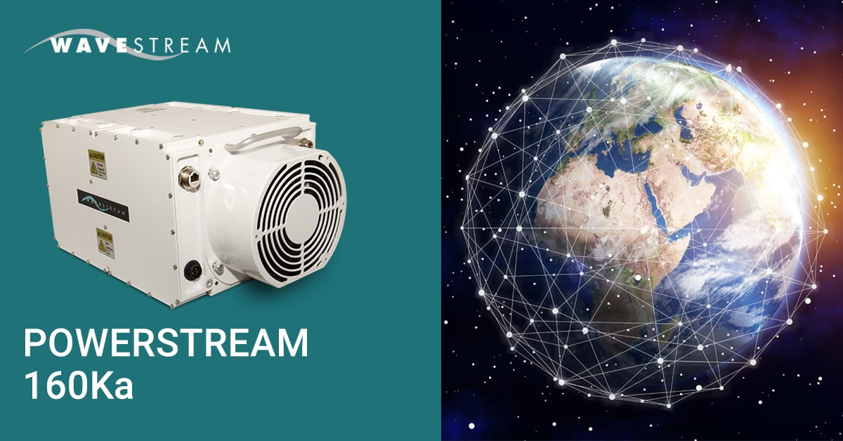 Wavestream Awarded Contract with a Potential of Over $50 Million to Supply its Gateway Solid State Power Amplifiers for Low Earth Orbit Constellation